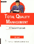 Total Quality Management A Practical Approach 1st Edition, Reprint,8122402429,9788122402421