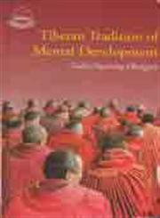 Tibetan Tradition of Mental Development Oral Teachings of Tibetan Lama 2nd Edition,8185102384,9788185102382