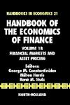Handbook of the Economics of Finance Financial Markets and Asset Pricing,0444513639,9780444513632
