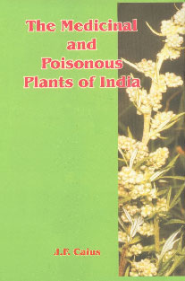The Medicinal and Poisonous Plants of India 1st Edition,8185046301,9788185046303