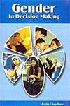 Gender in Decision Making 1st Published,8187445262,9788187445265