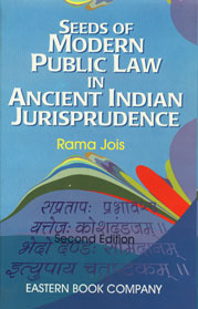 Seeds of Modern Public Law in Ancient Indian Jurisprudence and Human Rights-Bharatiya Values 2nd Edition,8170126819,9788170126812