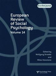 The European Review of Social Psychology: Volume 14,1841699411,9781841699417
