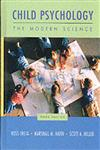 Child Psychology The Modern Science 3rd Edition,047119221X,9780471192213
