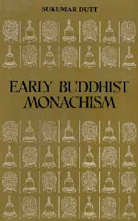 Early Buddhist Monachism,8121501202,9788121501200