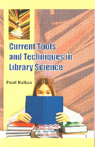 Current Tools and Techniques in Library Science,8189473573,9788189473570