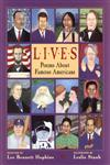 Lives Poems About Famous Americans,006027767X,9780060277673