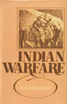 Indian Warfare An Appraisal of Strategy and Tactics of War in Early Medieval Period 1st Published,8121501849,9788121501842
