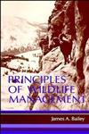 Principles of Wildlife Management,0471016497,9780471016496