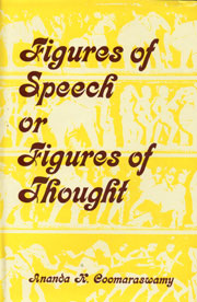 "Figures of Speech, or Figures of Thought Collected Essays on the Traditional or ""Normal"" View of Art Second Series 1st Indian Edition,8121501784,9788121501781"