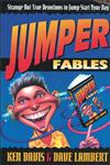 Jumper Fables Strange-But-True Devotions to Jump-Start Your Faith,0310400112,9780310400110