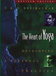 The Heart of Yoga Developing a Personal Practice 2nd Edition,089281764X,9780892817641