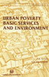 Urban Poverty Basic Services and Environment