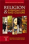 Religion and Everyday Life and Culture 3 Vols.,0313342784,9780313342783
