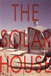 The Solar House Pioneering Sustainable Design,0847840050,9780847840052