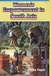 Women's Empowerment in South Asia 1st Edition,8190674889,9788190674881