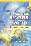 Towards a More Peaceful World International and Indian Perspectives 1st Published,8187359242,9788187359241