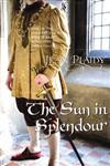 The Sun in Splendour,0099532980,9780099532989