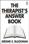 The Therapist's Answer Book Solutions to 101 Tricky Problems in Psychotherapy,0415888913,9780415888912
