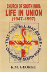 Church of South India Life in Union, 1947-1997,8172145128,9788172145125