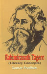 Rabindranath Tagore (Literary Concepts) 1st Edition,817648279X,9788176482790