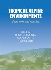 Tropical Alpine Environments Plant Form and Function,0521054117,9780521054119