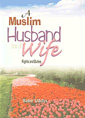 Muslim Husband and Wife Rights and Duties 5th Edition,8171511120,9788171511129