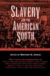 Slavery and the American South,1604731990,9781604731996