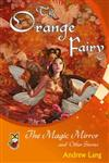 The Orange Fairy The Magic Mirror and Other Stories,9380302983,9789380302980