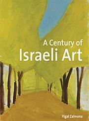 A Century of Israeli Art 1st Edition,1848221274,9781848221277