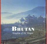 Bhutan Kingdom of the Dragon,8190236946,9788190236942