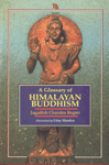 A Glossary of Himalayan Buddhism 1st Edition,8185693285,9788185693286