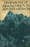 Dimensions of Renunciation in Advaita Vedanta,8120808258,9788120808256