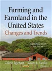 Farming and Farmland in the United States Changes and Trends,1622579070,9781622579075