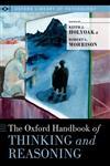 The Oxford Handbook of Thinking and Reasoning,0199313792,9780199313792