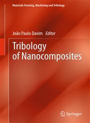 Tribology of Nanocomposites,364233881X,9783642338816