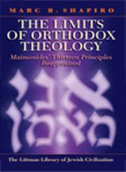 Changing the Immutable How Orthodox Judaism Rewrites its History,1904113605,9781904113607