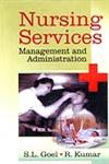 Nursing Services Management and Administration 1st Edition,8176294993,9788176294997