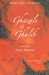 Ghazals of Ghalib [Version from the Urdu] Oxford India Paperbacks, 14th Impression,0195635671,9780195635676