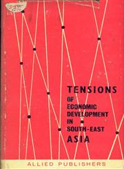 Tensions of Economic Development in South East Asia 1st Edition