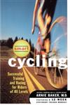 Smart Cycling Successful Training and Racing for Riders of All Levels,0684822431,9780684822433