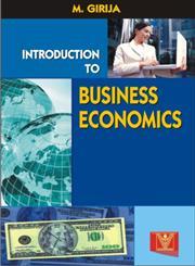 Introduction to Business Economics 1st Edition, Reprint,8182810884,9788182810884