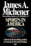 Sports in America America's Bestselling Author on America's Favorite Pastime,0345483065,9780345483065