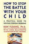How to Stop the Battle with Your Child,0671763490,9780671763497