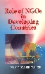 Role of NGOs in Developing Countries Potentials, Constraints and Policies 1st Edition,8176294349,9788176294348