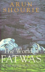 The World of Fatwas or the Shariah in Action 6th Impression,8171676413,9788171676415