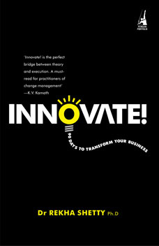 Innovate! 90 Days to Transform Your Business 1st Published,0143065769,9780143065760