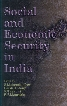 Social and Economic Security in India 1st Edition,819009484X,9788190094849
