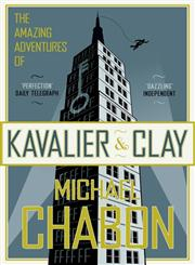 The Amazing Adventures of Kavalier and Clay A Novel,1841154938,9781841154930