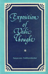 Exposition of Vedic Thought 1st Edition,8121502098,9788121502092